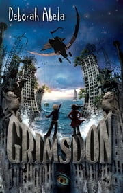 Grimsdon ebook by Deborah Abela