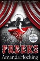 Freeks ebook by Amanda Hocking