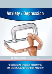 Anxiety/Depression ebook by Alan Eastman,Ron Nurwisah