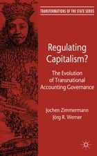 Regulating Capitalism? ebook by J. Zimmermann,J. Werner