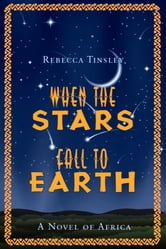 When The Stars Fall To Earth ebook by Rebecca Tinsley