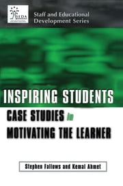 Inspiring Students - Case Studies on Teaching Required Courses ebook by Ahmet, Kemel (Principle Teaching Fellow, University of Luton),Fallows, Stephen (Reader in Educational Development, University of Luton)