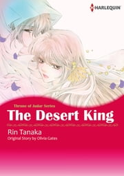 The Desert King (Harlequin Comics) - Harlequin Comics ebook by Olivia Gates, Rin Tanaka