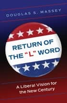 "Return of the ""L"" Word ebook by Douglas S. Massey"