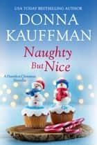 Naughty But Nice ebook by Donna Kauffman