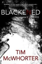 Blackened ebook by Tim McWhorter