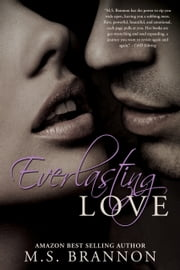 Everlasting Love ebook by M.S. Brannon