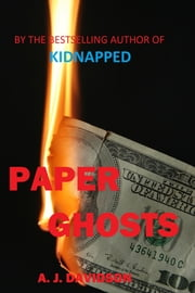 Paper Ghosts ebook by A. J. Davidson