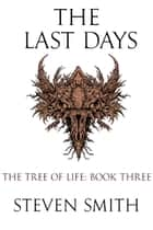 The Last Days ebook by Steven Smith