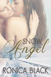 Snow Angel ebook by Ronica Black