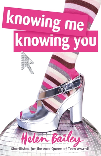 Knowing Me, Knowing You ebook by Helen Bailey