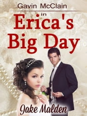 Erica's Big Day ebook by Jake Malden