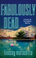 Fabulously Dead ebook by Lindsay Maracotta