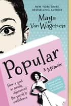 Popular - Vintage Wisdom for a Modern Geek ebook by Maya Van Wagenen