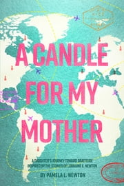 A Candle for My Mother: A Daughter\
