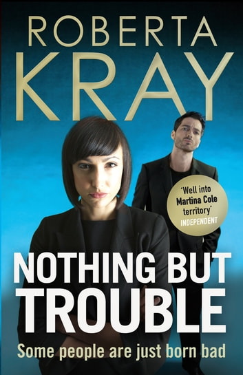 Nothing but Trouble ebook by Roberta Kray
