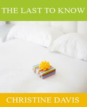 The Last to Know ebook by Tina Smith-Brown