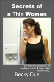 Secrets of a Thin Woman ebook by Becky Due