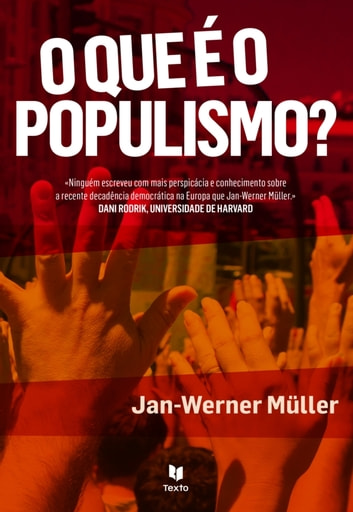O Que é o Populismo? ebook by Jan-werner Müller