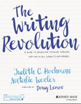 The writing revolution ebook by judith c hochman 9781119364979 the writing revolution fandeluxe Gallery