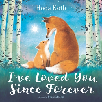 I've Loved You Since Forever ebook by Hoda Kotb