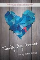 Twenty Boy Summer ebook by Sarah Ockler