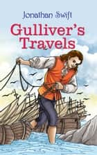 Gulliver's Travel ebook by Jonathan Swift