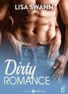 Dirty Romance Vol. 6 ebook by Lisa Swann