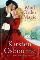 Mail Order Magic - Brides of Beckham, #31 ebook by