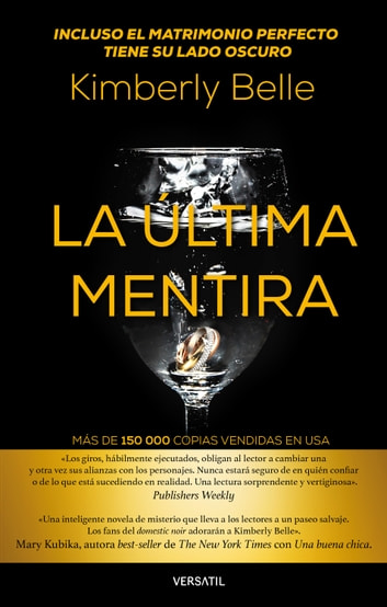 La última mentira ebook by Kimberly Belle