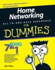 Home Networking All-in-One Desk Reference For Dummies