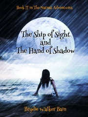 The Ship of Sight and The Hand of Shadow ebook by Brydie Walker Bain