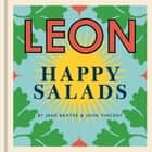 LEON Happy Salads ebook by Jane Baxter, John Vincent
