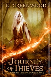 Journey of Thieves ebook by C. Greenwood
