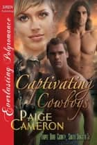 Captivating Cowboys ebook by Paige Cameron