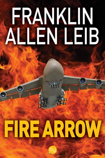 Fire Arrow ebook by Franklin Allen Leib