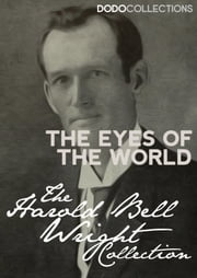 The Eyes of the World ebook by Harold Bell Wright