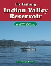 Fly Fishing Indian Valley Reservoir - An excerpt from Fly Fishing California ebook by Ken Hanley