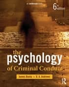 The Psychology of Criminal Conduct ebook by James Bonta,D.A. Andrews