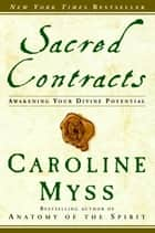 Sacred Contracts ebook by Caroline Myss