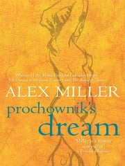 Prochownik's Dream ebook by Alex Miller
