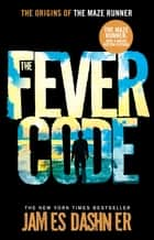 The Fever Code ebook by James Dasher