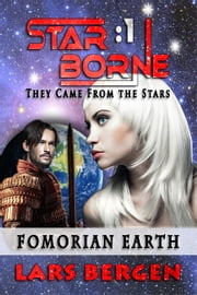 Fomorian Earth: Star Borne 1 ebook by Lars Bergen,Sharon Delarose