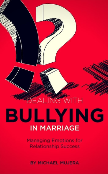 Dealing with Bullying in marriage