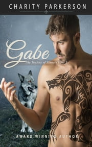 Gabe - The Society of Sinners, #3 ebook by Charity Parkerson