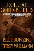 Duel at Gold Butte ebook by Bill Pronzini,Jeffrey Wallmann