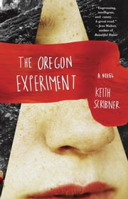The Oregon Experiment ebook by Keith Scribner