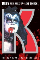Kiss and Make-Up ebook by Gene Simmons