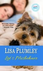 Let's Misbehave ebook by Lisa Plumley