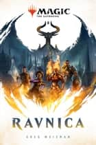 Ravnica (Magic the Gathering) ebook by Greg Weisman